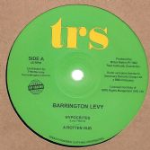 Barrington Levy - Hypocrites / A Rotten Dub / Oh Jah Can't You See / Terrible Dub (TRS) 12""